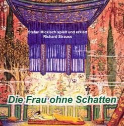 Richard Strauss- Die Frau ohne Schatten – 2 CDs