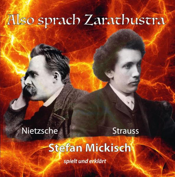 Stefan Mickisch - Also sprach Zarathustra – Gesprächskonzert – 2 CDs