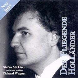 Richard Wagner – Der Fliegende Holländer neu 2007- 2 CDs