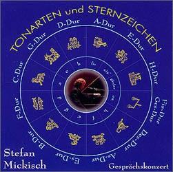 Stefan Mickisch - Tonarten und Sternzeichen – 2 CDs