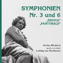 Ludwig van Beethoven – Symphonien Nr. 3 und 6 – 2 CDs