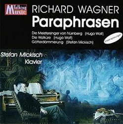 Stefan Mickisch – Klaviersolo – Richard Wagner Paraphrasen – 1 CD