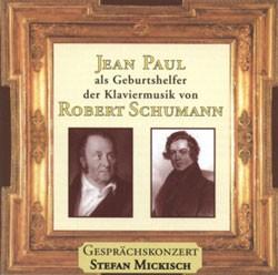Robert Schumann und Jean Paul – 2 CDs