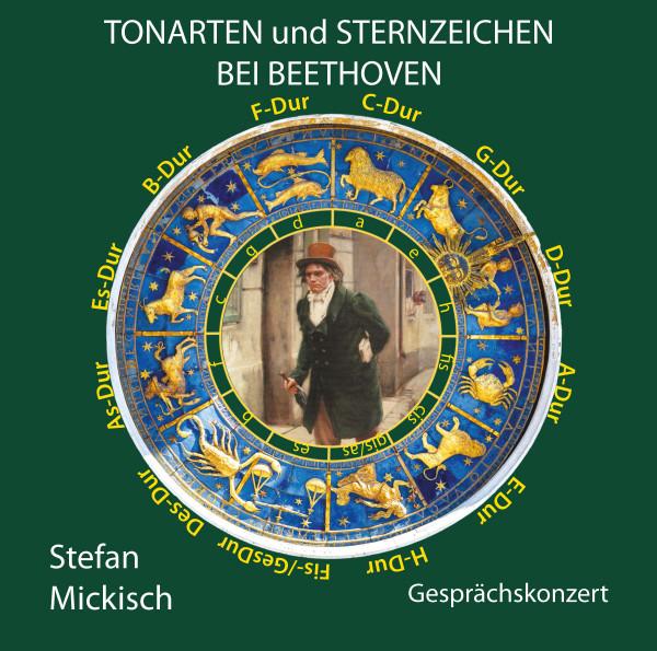 Stefan Mickisch - Tonarten und Sternzeichen bei Beethoven - 2 CDs