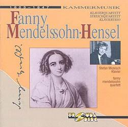 Stefan Mickisch - Fanny Mendelssohn-Hensel – 1 CD