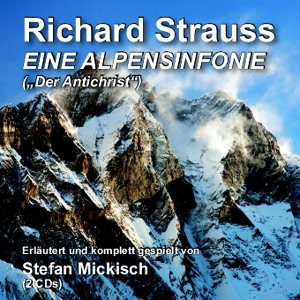 Richard Strauss - Eine Alpensinfonie – 2 CDs